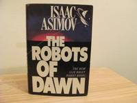 The Robots of Dawn by Isaac Asimov - 1983-03-02 - from Books Express and Biblio.com
