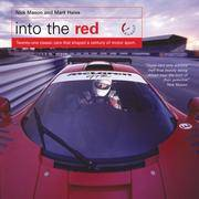 image of Into the Red : 22 Classic Cars That Shaped a Century of Motor Sport