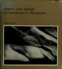 image of Object and Image An Introduction to Photography