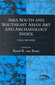 Abia South and Southeast Asian Art and Archaeology Index, Vol 1 by  Karel R. (ed) Van Kooij - Hardcover - 1999 - from Baggins Book Bazaar Ltd (SKU: 052425)