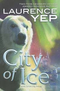 City of Ice: Book 2 of the City Trilogy
