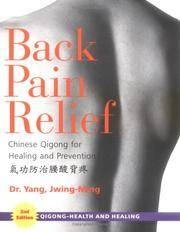 Back Pain Relief: Chinese Qijong for Healing & Prevention,