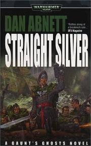 Straight Silver (Gaunt's Ghosts: Warhammer)
