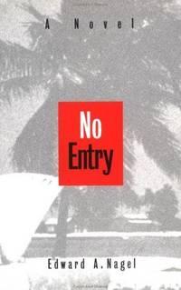 No Entry: A Novel