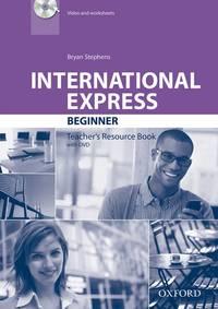 International Express: Beginner: Teacher's Resource Book with DVD
