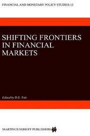 SHIFTING FRONTIERS IN FINANCIAL MARKETS (FINANCIAL AND MONETARY POLICY STUDIES)