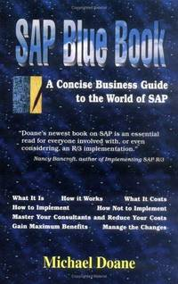 SAP Blue Book, A Concise Business Guide to the World of SAP