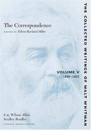 The Correspondence of Walt Whitman, Volume V (5), 1890-1892