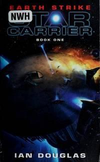 Earth Strike - Star Carrier vol. 1