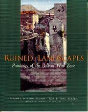 Ruined Landscapes: Paintings of the Balkan War. [hardcover]