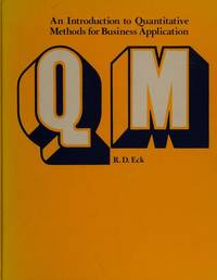 Q M : An Introduction to Quantitative Methods for Business Applications
