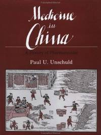 MEDICINE IN CHINA a History of Pharmaceutics