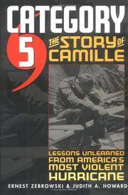 Category 5: the Story of Camille, Lessons Learned From America's Most Violent Hurricane