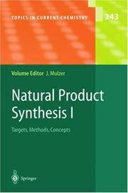 NATURAL PRODUCT SYNTHESIS I : TARGETS, METHODS, CONCEPTS (TOPICS IN CURRENT CHEMISTRY