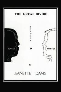 The Great Divide Between Blacks & Whites