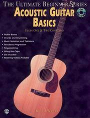 Acoustic Guitar Basics Steps One & Two Combined by  Keith Wyatt - Paperback - Reprint Edition. - 1996 - from mompopsbooks (SKU: 13107)