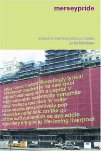Merseypride: Essays in Liverpool Exceptionalism