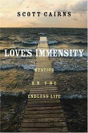 LOVES IMMENSITY: Mystics On The Endless Life
