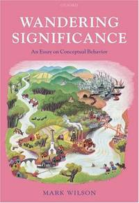 wandering significance an essay on conceptual behaviour Wandering significance: an essay on conceptual behaviour mark wilson ` 10897 notify me 1 - 20 of 73 results  an essay on conceptual behaviour mark.