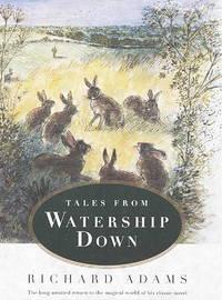TALES FROM WATERSHIP DOWN.
