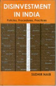 Disinvestment in India; policies, procedures, practices.