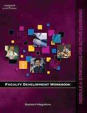 Faculty Development Workbook: Module 4: Strategies for Active Learning