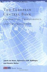 The European Central Bank: Credibility, Transparency, And Centralization