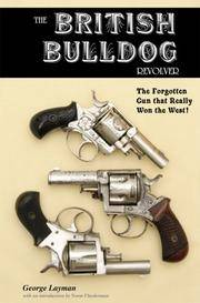 The British Bulldog Revolver: The Forgotten Gun That Really Won The West