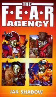 The F.E.A.R. Agency (F.E.A.R. Adventures)