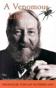 A VENOMOUS LIFE - Autobiography by Professor Struan Sutherland - Paperback - 1998 - from Pegasus Book Orphanage (SKU: 41910)