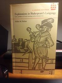 Explorations in Shakespeare's Language: Some Problems of Word Meaning in  the Dramatic Text...