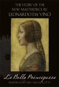 Leonardo da Vinci - La Bella Principessa: The Profile Portrait of a Milanese Woman