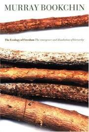 image of The Ecology of Freedom: The Emergence and Dissolution of Hierarchy