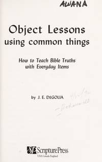 Object Lessons Using Common Things