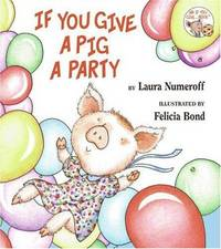 *Signed* If You Give a Pig a Party (1st)