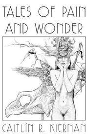 TALES of PAIN and WONDER (Signed & Numbered Ltd. Hardcover Edition)
