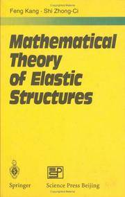 Mathematical Theory of Elastic Structures