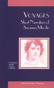 Voyages Short Narratives of Susanna Moodie (Canadian Short Story Library)