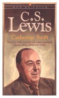 C.S. Lewis (Men of Faith Series)
