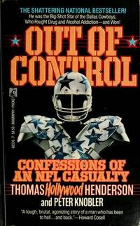 Out of Control : The Confessions of an NFL Casualty