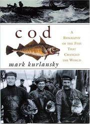 Cod: A Biography of the Fish That Changed the World (Signed copy)