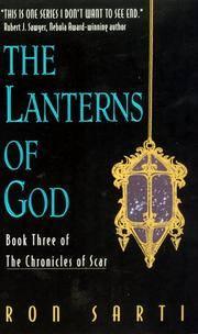 Lanterns of God (Chronicles of Scar, No 3)