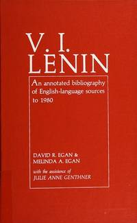 V. I. Lenin: An Annotated Bibliography of English-Language Sources to 1980