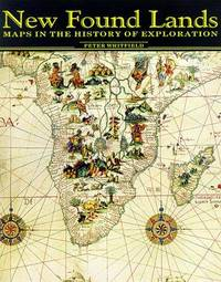 New Found Lands: Maps in the History of Exploration