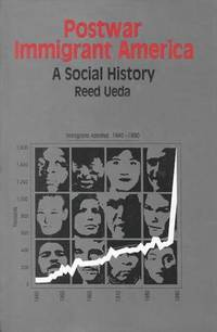 Postwar Immigrant America: A Social History (The Bedford Series in History and Culture) by Reed Ueda - Paperback - March 1994 - from Dunaway Books (SKU: 118267)