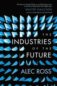 The Industries of the Future by NA - Paperback - from Gonia Books and Biblio.com