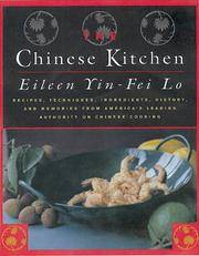 The Chinese Kitchen: Recipes, Techniques, Ingredients, History, And Memories From America's...