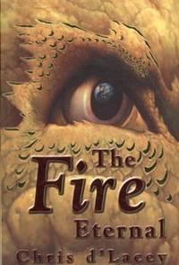 The Fire Eternal - Last Dragon Chronicles #4