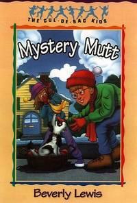 Mystery Mutt (The Cul-de-Sac Kids #21) (Book 21)