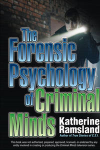 The Forensic Psychology of <I>Criminal Minds</I>